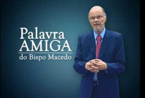 A PALAVRA AMIGA DO BISPO MACEDO - 17-07-2013 23-00 - YouTube